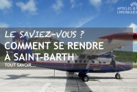 Comment se rendre à Saint-Barth